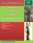 Developments in Washington Arboriculture Law (Cases & Statutes of Interest)