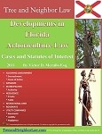 Developments in Florida  Arboriculture Law (Cases & Statutes of Interest)