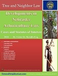 Developments in Nebraska Arboriculture Law (Cases & Statutes of Interest)