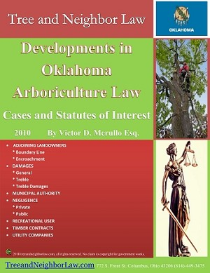 Developments in Oklahoma Arboriculture Law (Cases & Statutes of Interest)