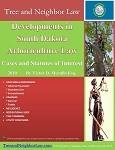 Developments in South Dakota Arboriculture Law (Cases & Statutes of Interest)