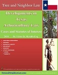 Developments in Texas Arboriculture Law (Cases & Statutes of Interest)