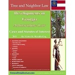 Developments in Georgia  Arboriculture Law (Cases & Statutes of Interest)