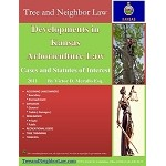 Developments in Kansas Arboriculture Law (Cases & Statutes of Interest)
