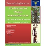 Developments in Oregon Arboriculture Law (Cases & Statutes of Interest)